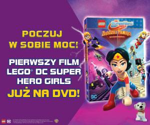 Poczuj w sobie moc! Pierwszy film Lego DC Super Hero Girls. Już na DVD.