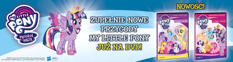 Zupełnie nowe przygody My Little Ponny już na DVD.