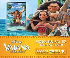Disney Vaiana Skarb Oceanu już na blu-ray 3D, Blu-ray i DVD