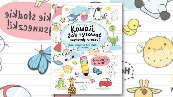 Kawaii jak rysowac naprawde uroczo