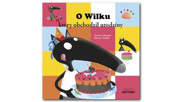O wilku ktory obchodzil urodziny