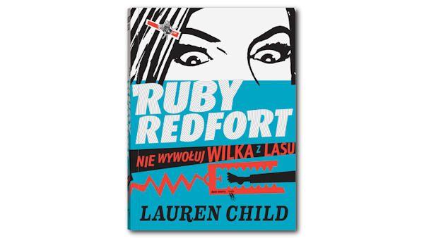 Ruby redfort nie wywoluj wilka z lasu