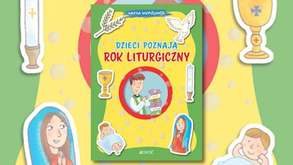 Dzieci poznaja rok liturgiczny