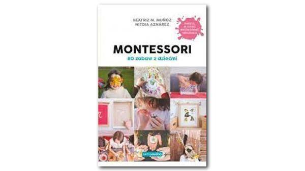 Montessori 80zabaw z dziecmi