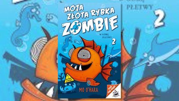 Moja zlota rybka zombie2