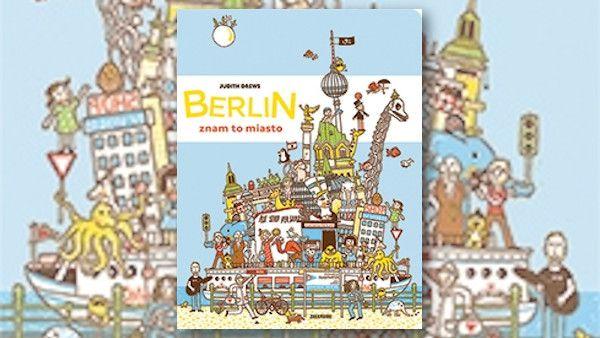 Berlin znam to miasto